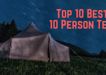 Top 10 Best 10 Person Tent