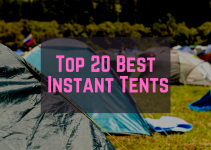 Top 20 best instant tents