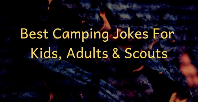 best camping jokes, images and one liners
