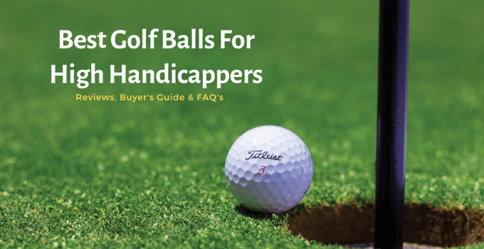 Top 10 best golf balls for high handicappers