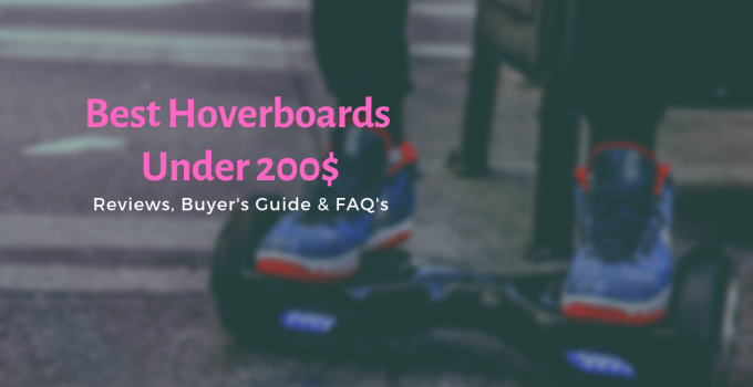 Top 10 Best hoverboards under 200-min