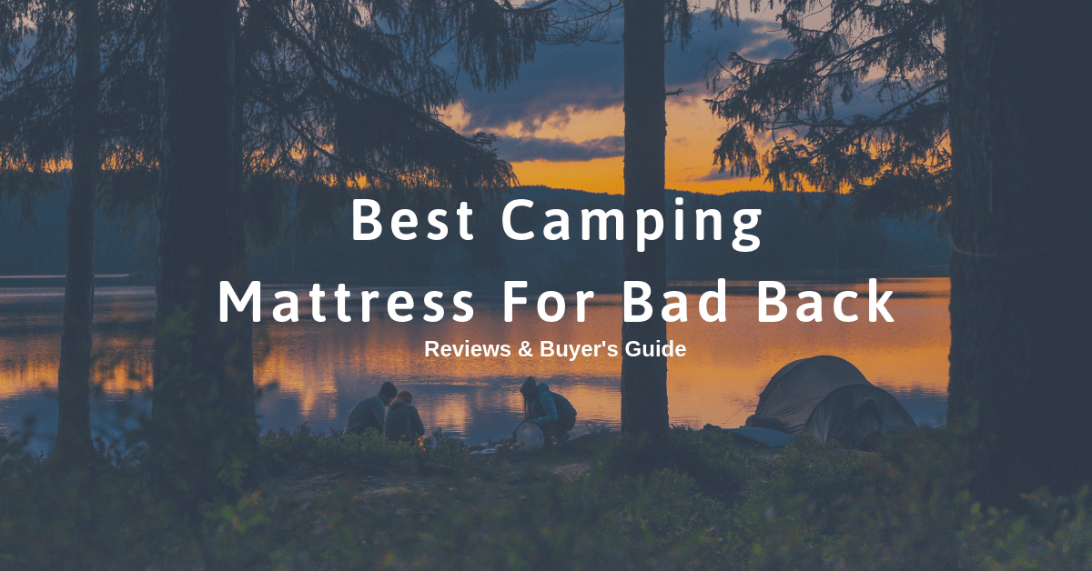 top 10 best camping mattress for bad back-min