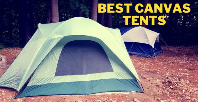 best canvas tent reviews