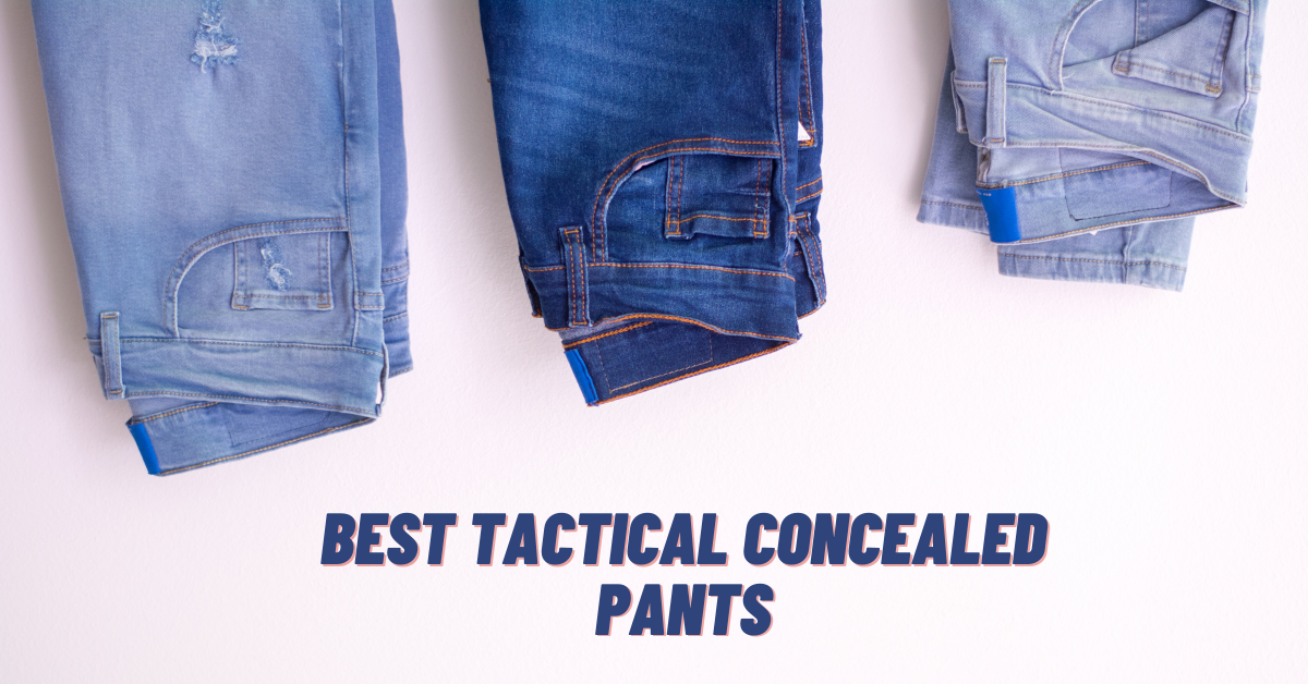 Best Concealed Carry Pants in 2021 Reviews